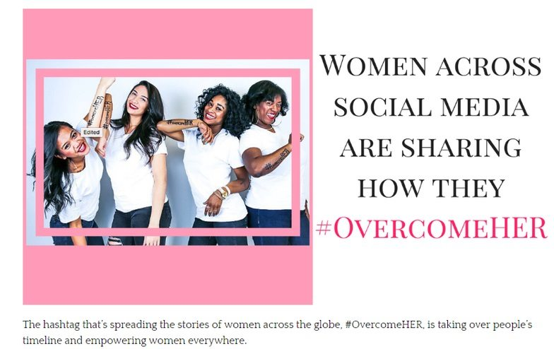 http://www.thedinnertabledoc.com/blog/women-across-social-media-are-sharing-how-they-are-an-overcomeher